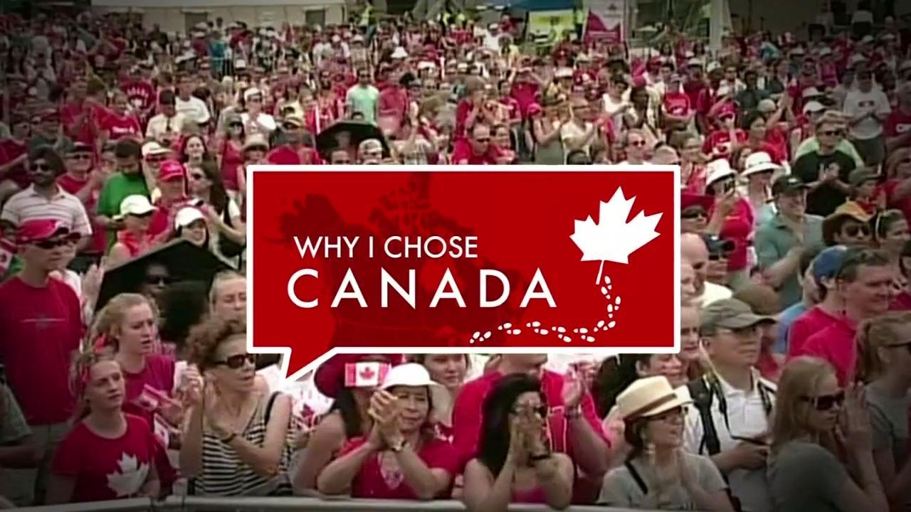 WHY I CHOSE CANADA